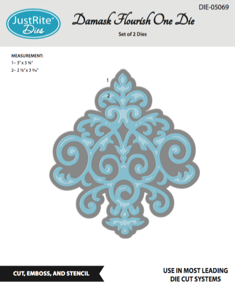 Justrite Damask Flourish One Die