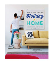 Holiday At Home by Jason Grant