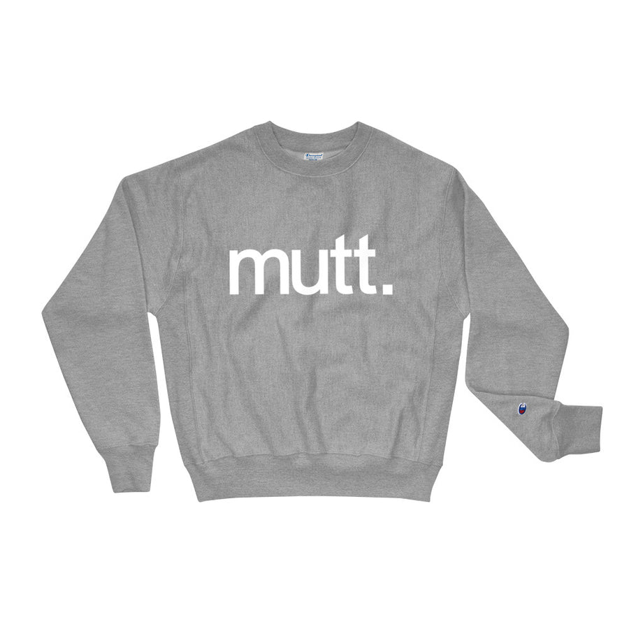 Mutt Champion Sweatshirt