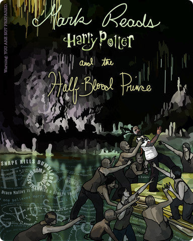 Mark Reads Harry Potter and the Half-Blood Prince