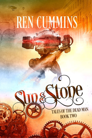 Sun & Stone (book 2 – Tales of the Dead Man)