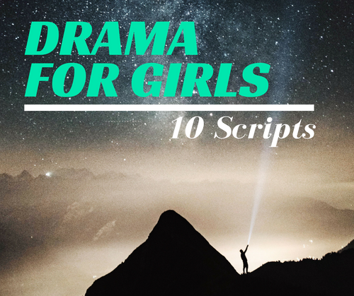 Drama for Girls – Interp Scripts – Instant Download
