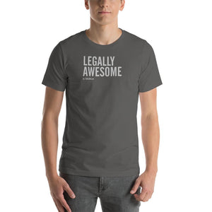 """Legally Awesome"" T – Unisex"