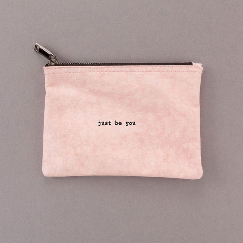 Just Be You - Pink Pouch