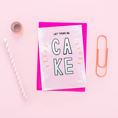 Let There Be Cake Birthday Card