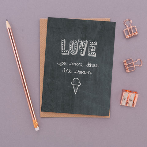Love You More Than Ice Cream Name in Lights Chalkboard Card