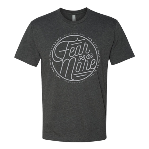 Fear No More Tee