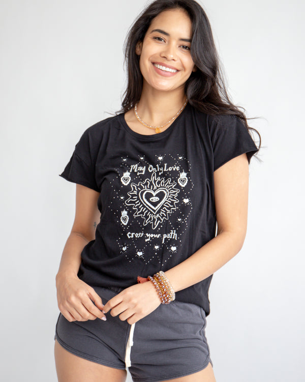 May Only Love Cross Your Path ~ 100% Cotton, Perfect Tee
