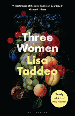 Three Women  by Lisa Taddeo - 9781526611659
