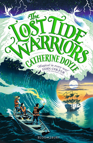 The Lost Tide Warriors  by Catherine Doyle - 9781408896907