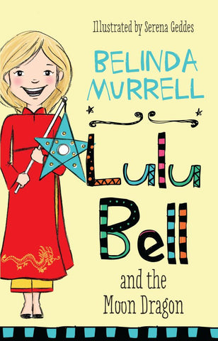 Lulu Bell and the Moon Dragon  by Belinda Murrell - 9781760892265
