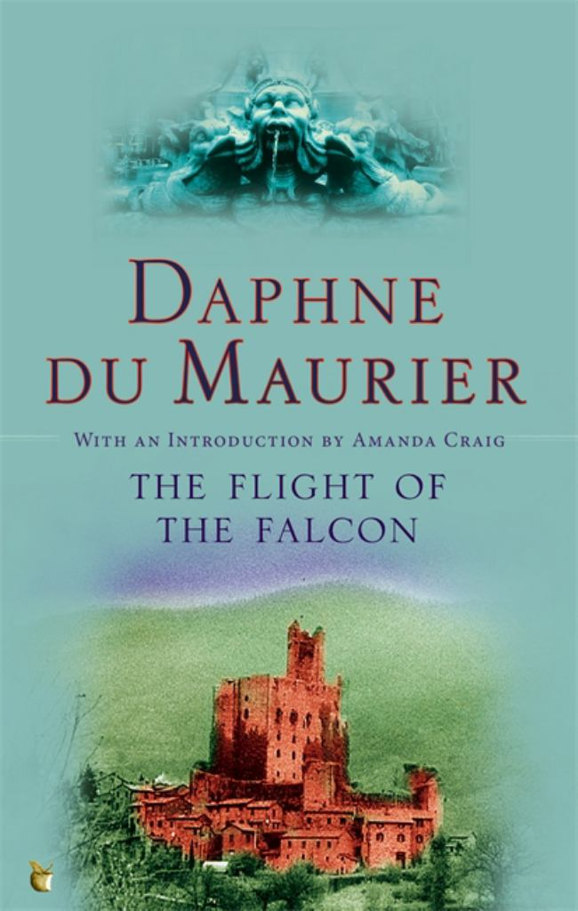 The Flight of the Falcon  by Daphne Du Maurier - 9781844080700