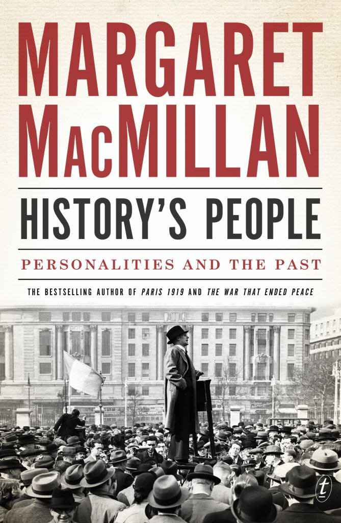 History's People  by Margaret MacMillan - 9781925240528