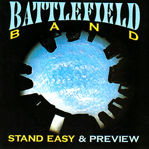 Battlefield Band - 'Stand Easy' and 'Preview'