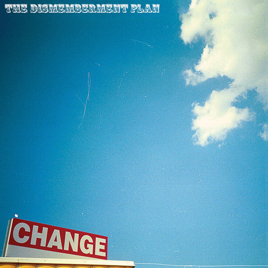 The Dismemberment Plan - Change