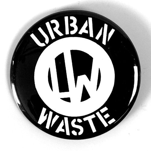 "Urban Waste ""Logo"" (1"", 1.25"", or 2.25"""" Pin)"