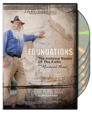 Picture of Foundations: The Hebrew Roots of the Faith