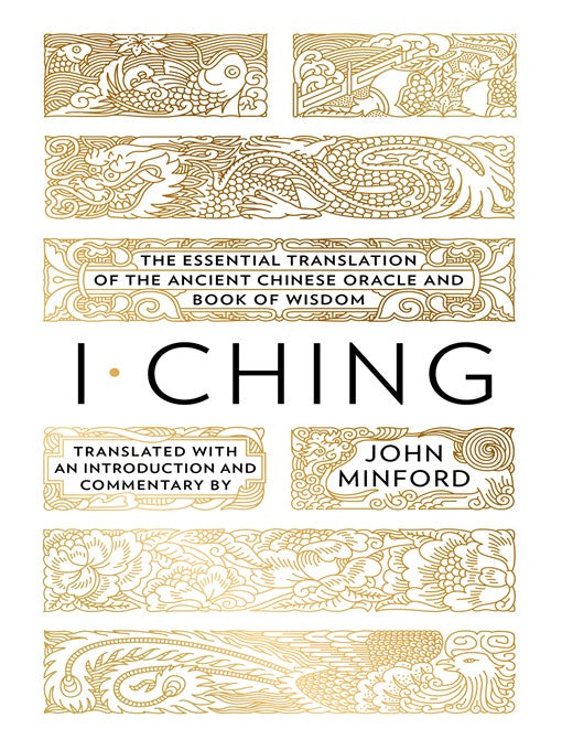 I Ching: The Essential Translation of the Ancient Chinese Oracle and Book (ebook)