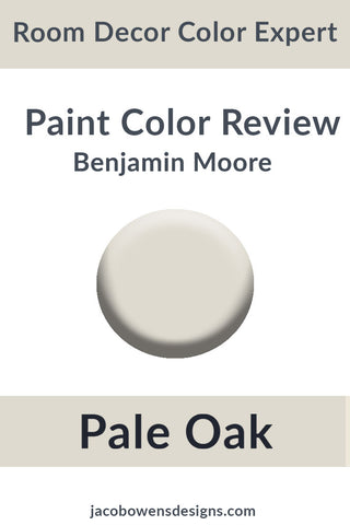 Benjamin Moore Pale Oak Color Review Sample Paint