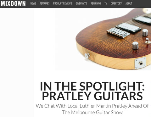 Mixdown Magazine Spotlight: Pratley Guitars