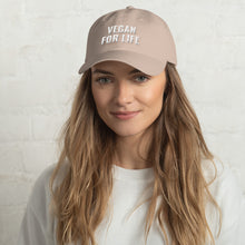"Load image into Gallery viewer, ""Vegan for Life"" Dad hat"