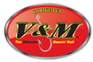 V&M Baits Tackle