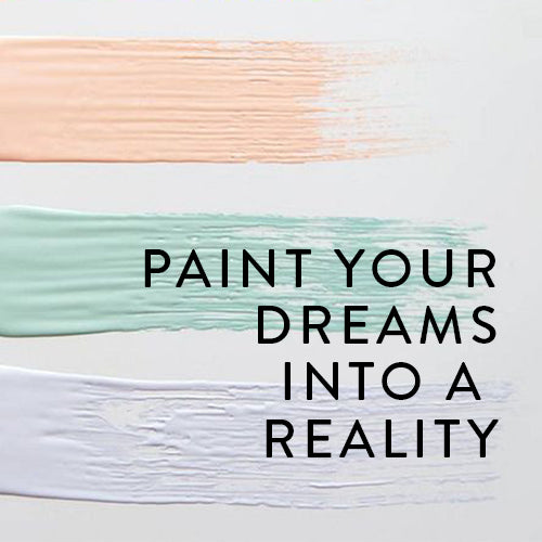 Saturday, July 20th -- Paint Your Dreams Into Reality