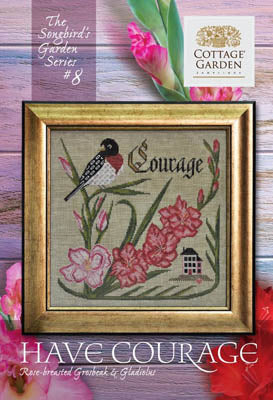 Songbird's Garden #8 - Have Courage