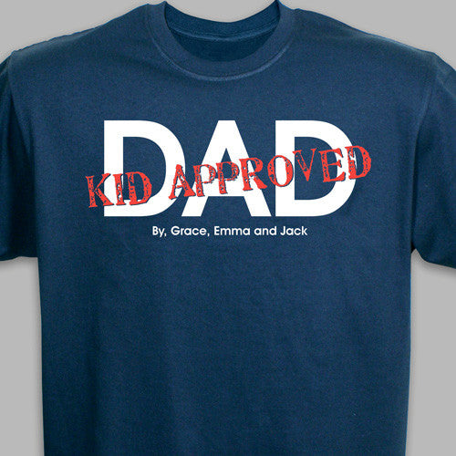 This Dad is Approved! T-shirt