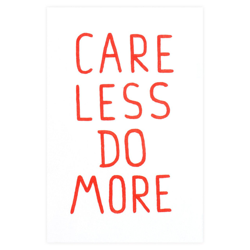 Keep Cards Care Less Do More Card