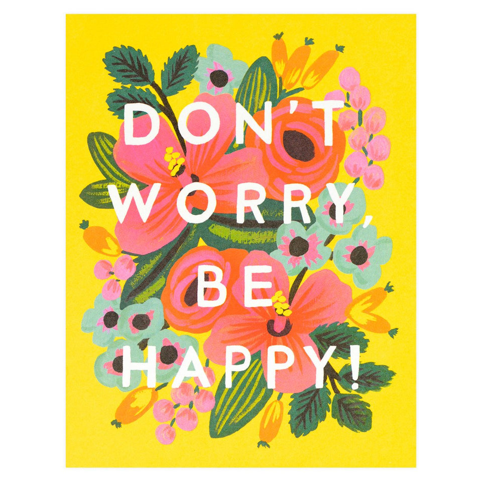 Rifle Paper Co. Don't Worry Be Happy Greeting Card