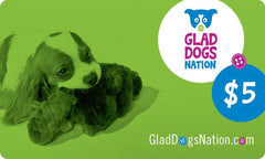 Glad Dogs Nation $5 Gift Card