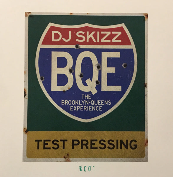DJ Skizz - BQE: The Brooklyn-Queens Experience - LP (Test Press)