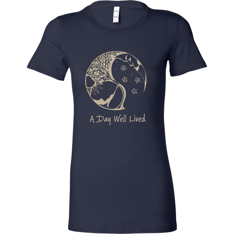 A Day Well Lived Women's T-Shirt