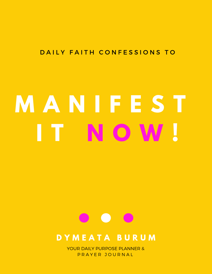 MANIFEST IT NOW PRAYER JOURNAL & PURPOSE PLANNER