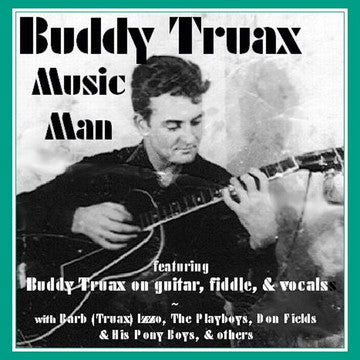"Buddy Truax: Music Man <font color=""bf0606""><i>DOWNLOAD ONLY</i></font> MCM-4016-2"