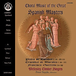 "Choral Music of the Great Spanish Masters - Wellesley Chamber Singers - <font color=""bf0606""><i>DOWNLOAD ONLY</i></font> LEMS-8086"
