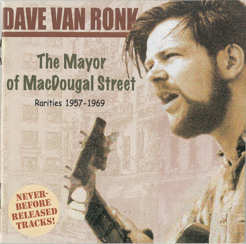 "Dave Van Ronk: The Mayor of MacDougal Street, Rarities 1957-1969 <font color=""bf0606""><i>DOWNLOAD ONLY</i></font> MCM-4005"