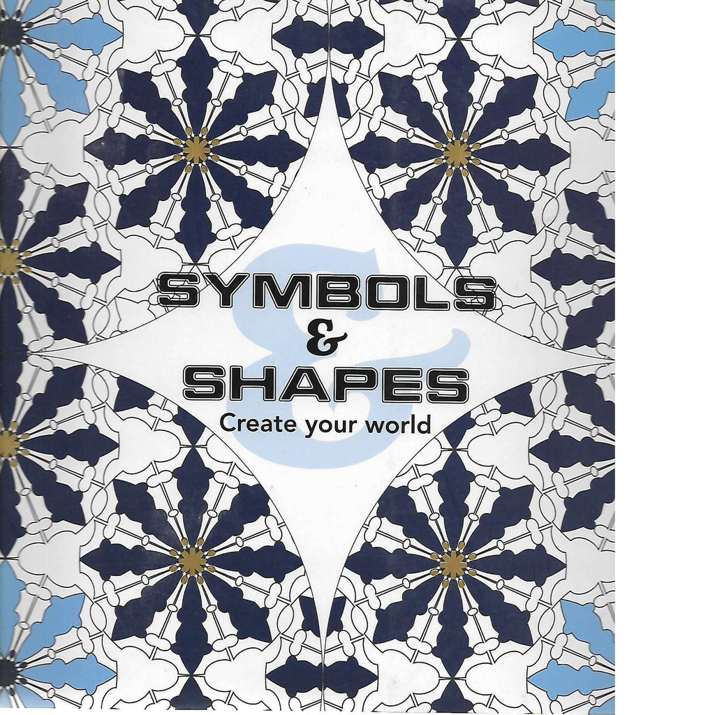 Bookdealers:Symbols & Shapes: Create Your World | New Holland Publishers