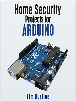 Home Security Projects for Arduino ebook by Tim Rustige in PDF format