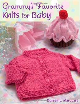 Grammy's Favorite Knits for Baby | Doreen Marquart