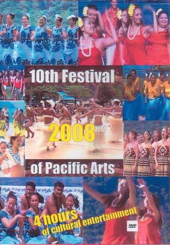 10th Festival of Pacific Arts 2008