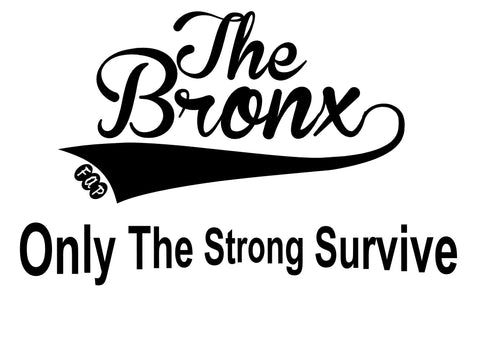 The Bronx Only The Stronge Survive