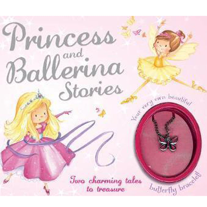 Princess and Ballerina Stories: Two Charming Tales to Treasure