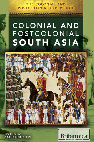 The Colonial and Postcolonial Experience in South Asia