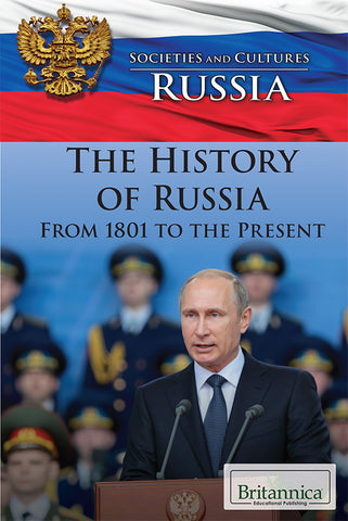 The History of Russia from 1801 to the Present