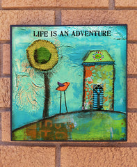 Life is an Adventure.... wood block print