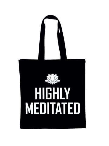 Highly Meditated Tote Bag