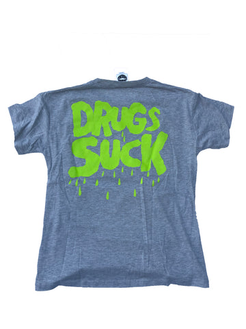 Drugs Suck Gray T-Shirt