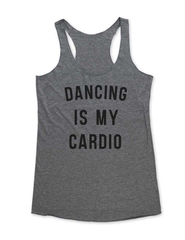 Dancing Is My Cardio - Soft Tri-Blend Racerback Tank - Fitness workout gym exercise tank